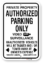1AP004-V Authorized Parking Only Sign with Video Surveillance Text and Logo and Toronto Municipal Code Chapter 915
