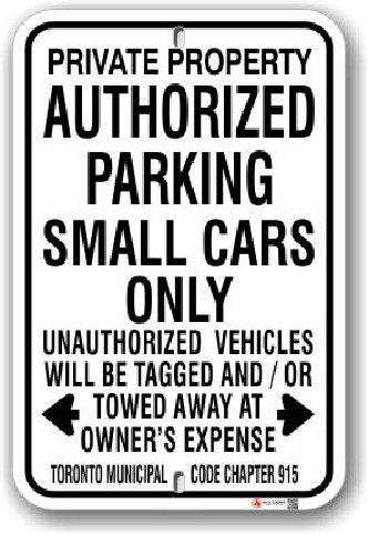 1ap006 authorized parking small cars only parking sign toronto standard municipal code chapter 915 by all signs co