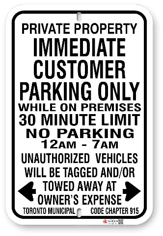 1cp104 immediate customer parking sign with time limit and hours open and toronto municipal code 915 made by all signs co