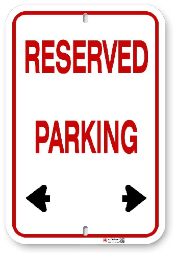 1EPR01 Basic Aluminum Reserved Parking sign