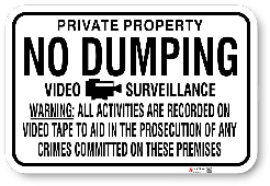1ND001 No Dumping Video Surveillance with Warning sign