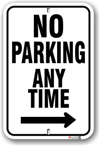 1np014-r no parking any time with right arrow parking sign by all signs co