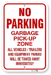 1NPGZ1 No Parking Garbage Pick-Up Zone