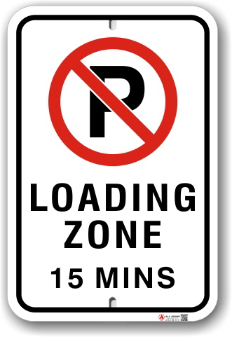 1nplz8 no parking loading zone 15 minute limit by all sign