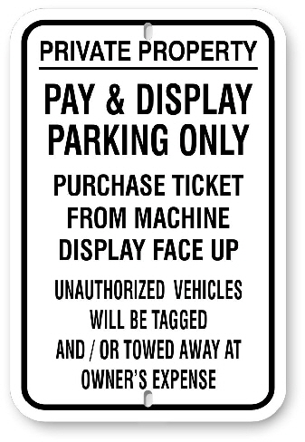 1PDP01 No Parking Pay & Display Parking Only - Aluminum Parking Sign