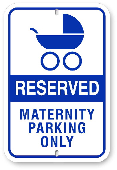 1RM001 Reserved Maternity Parking Only Sign