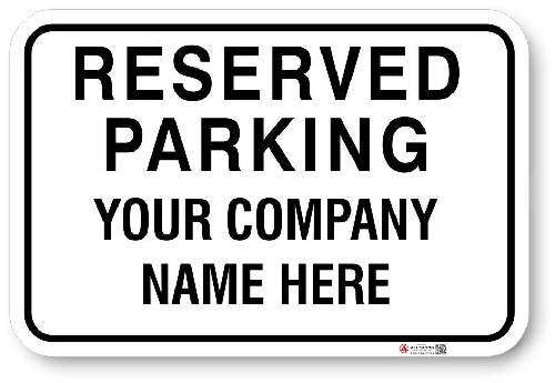 1RPPA4 Custom Reserved Parking sign with White back ground