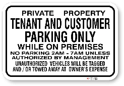 1tcp01 tenant and customer parking only while on premises authorized by management made by all signs co