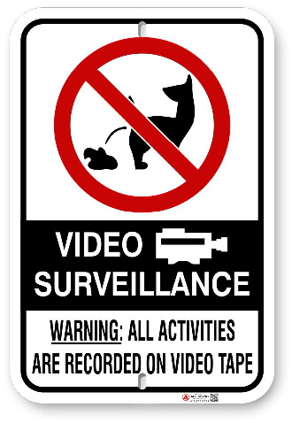 2DP00P No Dog Poop Video Survellance and Warning sign