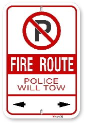 2FR002 Fire Route Sign Police will Tow