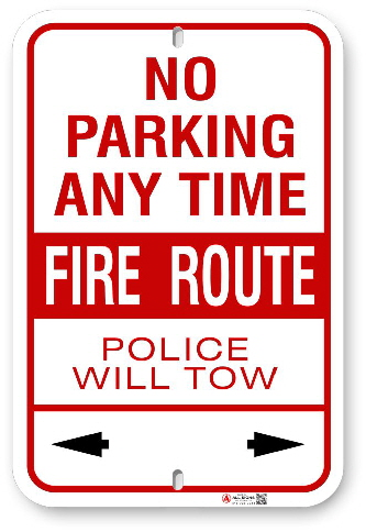 2FR003 No Parking Any Time Fire Route Sign Police Will Tow