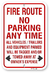 2FR104 Fire Route sign No Parking Any Time with warning including trailers