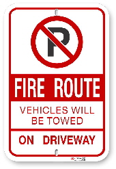 2FR02 Fire Route Sign Vehicles Will be Towed on Driveway