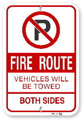 2FRB03 Ffire Route Sign Vehicles Will be Towed Both Sides