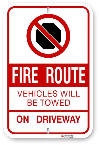 2FRS01 Fire Route Sign No Stoping Vehicles Will Be Towed On Driveway