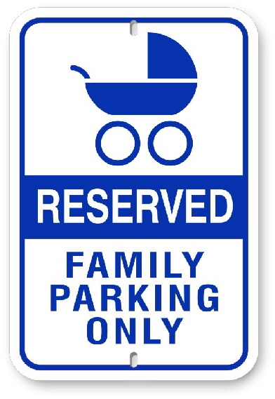 2RH001 Reserved Family Parking Only Sign