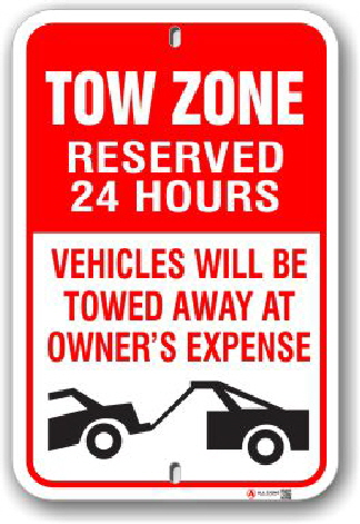 2ta005 tow zone reserved 24 hours vehicles will be towed away parking sign by all signs