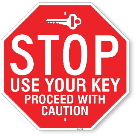 ST003 Stop Sign Use Key Proceed with Caution