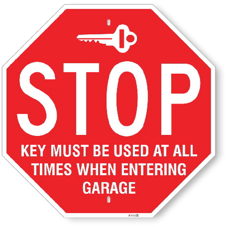 ST004 Stop Sign for Key Entrance to Garage