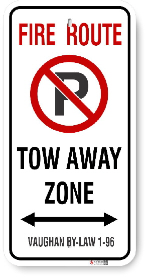 2VFR01 City of Vaughan Fire Route sign By-Law 1-96 Tow away Zone and Arrow